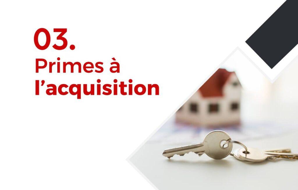 Primes régionales à l'acquisition - Immobilière Vanesse
